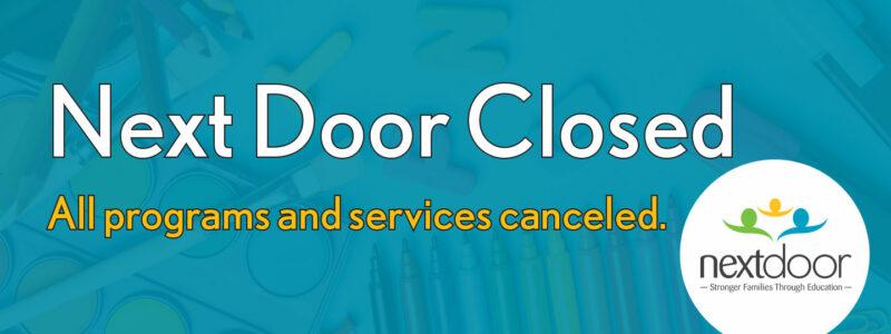 Next Door School Closure